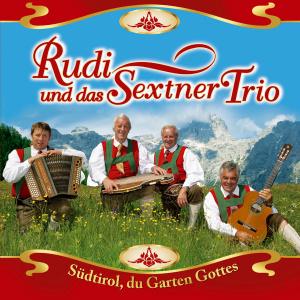 Südtirol, du Garten Gottes