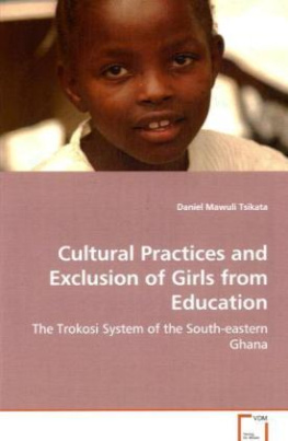 Cultural Practices and Exclusion of Girls from Education