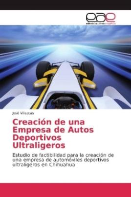Creación de una Empresa de Autos Deportivos Ultraligeros