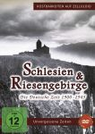 Schlesien & Riesengebirge - Die deutsche Zeit 1900-1945