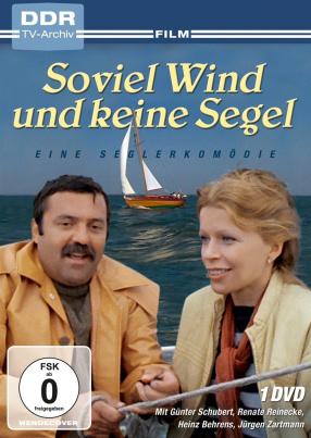 Soviel Wind Und Keine Segel (DDR TV-Archiv)