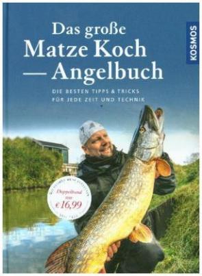 Das große Matze Koch Angelbuch