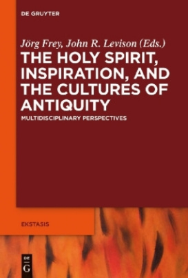 The Holy Spirit, Inspiration, and the Cultures of Antiquity