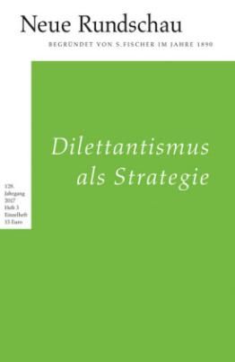 Dilettantismus als Strategie