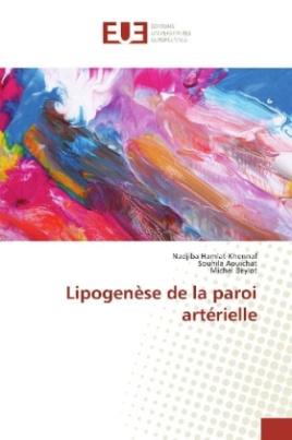 Lipogenèse de la paroi artérielle