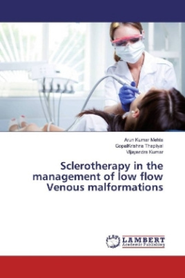 Sclerotherapy in the management of low flow Venous malformations