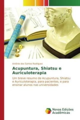 Acupuntura, Shiatsu e Auriculoterapia