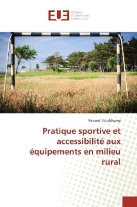 Pratique sportive et accessibilité aux équipements en milieu rural
