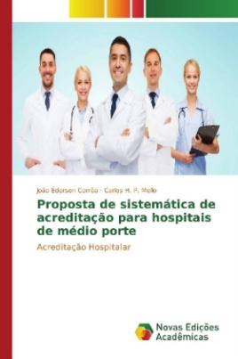 Proposta de sistemática de acreditação para hospitais de médio porte