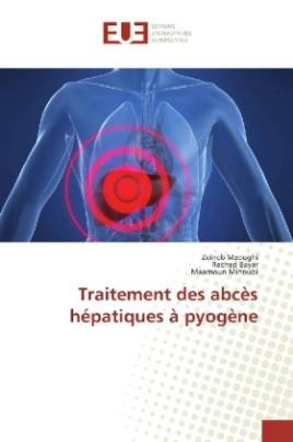 Traitement des abcès hépatiques à pyogène