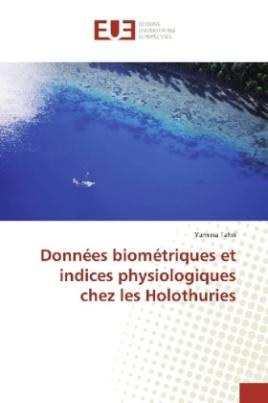 Données biométriques et indices physiologiques chez les Holothuries