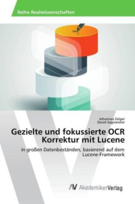 Gezielte und fokussierte OCR Korrektur mit Lucene