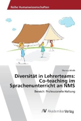 Diversität in Lehrerteams: Co-teaching im Sprachenunterricht an NMS