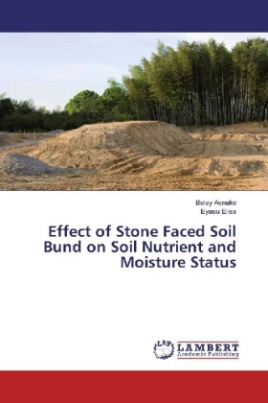 Effect of Stone Faced Soil Bund on Soil Nutrient and Moisture Status