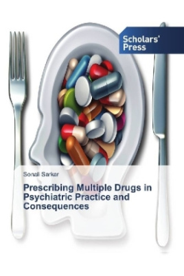 Prescribing Multiple Drugs in Psychiatric Practice and Consequences