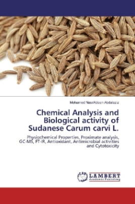 Chemical Analysis and Biological activity of Sudanese Carum carvi L.