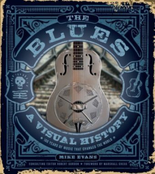 The Blues: A Visual History