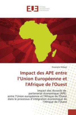 Impact des APE entre l'Union Européenne et l'Afrique de l'Ouest