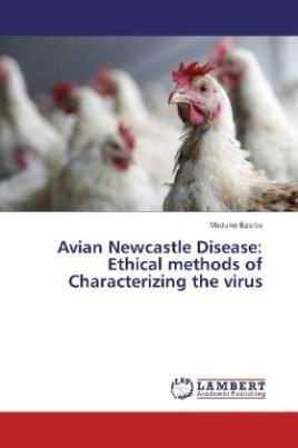 Avian Newcastle Disease: Ethical methods of Characterizing the virus