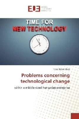 Problems concerning technological change