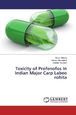 Toxicity of Profenofos In Indian Major Carp Labeo rohita