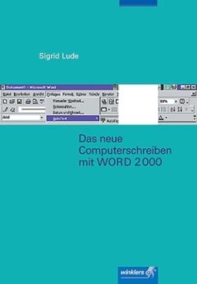 Das neue Computerschreiben mit WORD 2000