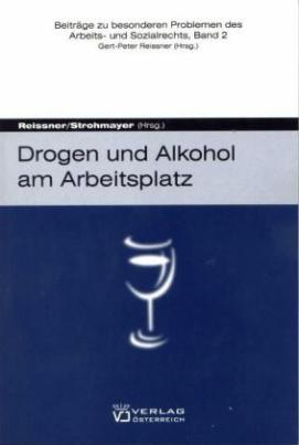Drogen und Alkohol am Arbeitsplatz