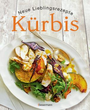Kürbis - Neue Lieblingsrezepte
