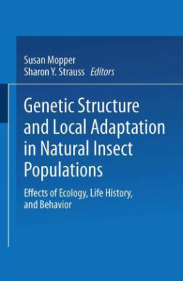 Genetic Structure and Local Adaptation in Natural Insect Populations