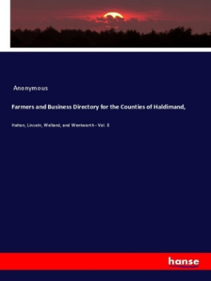 Farmers and Business Directory for the Counties of Haldimand,
