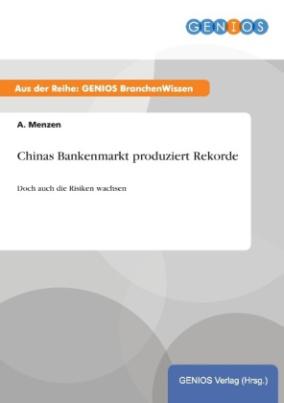 Chinas Bankenmarkt produziert Rekorde