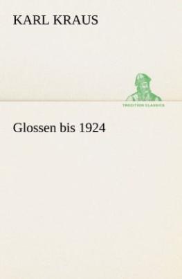 Glossen bis 1924