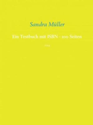 Ein Testbuch mit ISBN - 100 Seiten