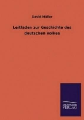 Leitfaden zur Geschichte des deutschen Volkes