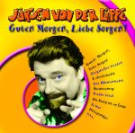 Jürgen von der Lippe - Guten Morgen, Liebe Sorgen (CD)
