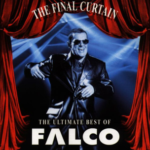 The Final Curtain-The Ultimate Best Of Falco