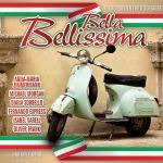 Bella Bellissima-Die Schönsten Italo-Schlager