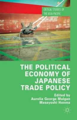 The Political Economy of Japanese Trade Policy