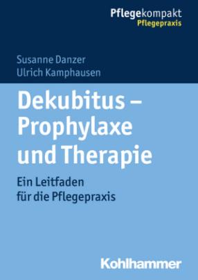 Dekubitus - Prophylaxe und Therapie