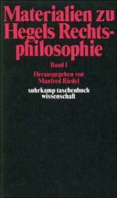 Materialien zu Hegels Rechtsphilosophie. Bd.1