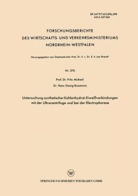 Untersuchung synthetischer Kohlenhydrat-Eiweißverbindungen mit der Ultracentrifuge und bei der Electrophorese