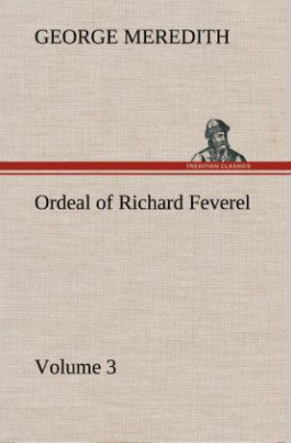 Ordeal of Richard Feverel - Volume 3