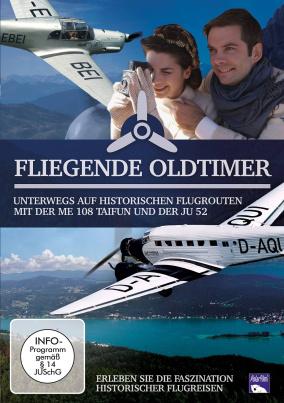 Fliegende Oldtimer - Unterwegs auf historischen Flugrouten