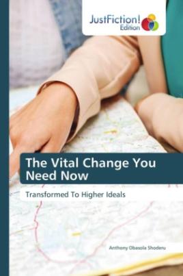 The Vital Change You Need Now