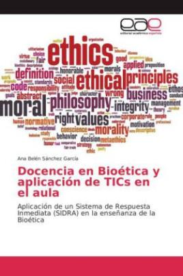 Docencia en Bioética y aplicación de TICs en el aula