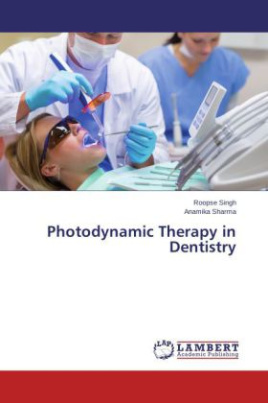 Photodynamic Therapy in Dentistry
