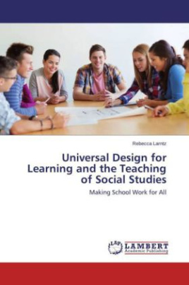 Universal Design for Learning and the Teaching of Social Studies