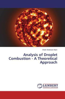 Analysis of Droplet Combustion - A Theoretical Approach