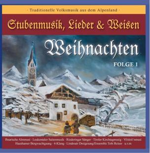 WEIHNACHTEN - Stubenmusik, Lieder & Weisen Folge 1
