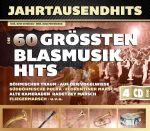 Die 60 größten Blasmusikhits